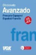diccionario avanzado français espagnol, español frances (incluye cd) 9788471535924