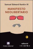 manifiesto neolibertario-samuel edward konkin iii-9788472095724