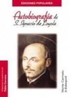 autobiografia de san ignacio de loyola-pablo cervera barranco-9788472398924