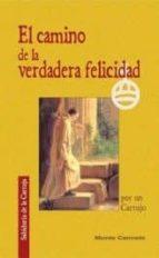 El libro de El camino de la verdadera felicidad por un cartujo autor VV.AA. DOC!