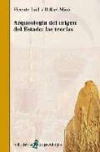 arqueologia del origen del estado: las teorias-vicente lull-rafael mico-9788472903524