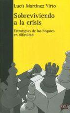sobreviviendo a la crisis lucia martinez virto 9788472906624