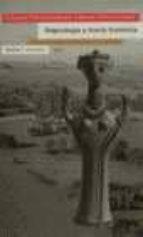 arqueologia y teoria feminista: estudios sobre mujeres y cultura material en arqueologia 9788474264524