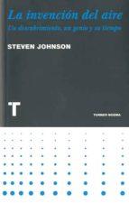 la invencion del aire-steven johnson-9788475068824