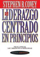 el liderazgo centrado en principios-stephen r. covey-9788475099224
