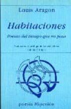 habitaciones poema del tiempo que no pasa (3ª ed.) louis aragon 9788475170824