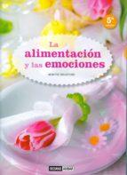 la alimentacion y las emociones (2ª ed.)-montse bradford-9788475567624