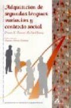 adquisicion de segundas lenguas: variacion y contexto social dennis preston richard young 9788476354124