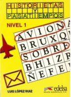 historietas y pasatiempos (nivel 1) (2ª ed.) luis lopez ruiz 9788477114024