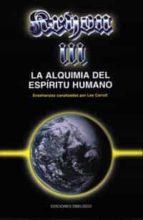 kryon iii, la alquimia del espiritu humano: enseñanzas canalizada s por lee carroll-9788477206224