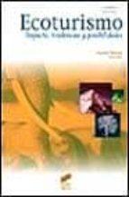 ecoturismo: impacto, tendencias y posibilidades stephen wearing john neil 9788477387824