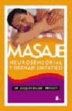 masaje neurosensorial y drenaje linfatico-jacques bauge-prevost-9788478083824