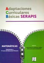 matematicas   4º educacion primaria. adaptaciones curriculares basicas serapis 9788478696024