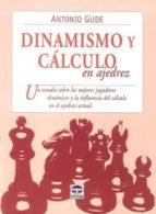 dinamismo y calculo en ajedrez-fernando prieto martinez-9788479028824