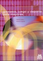 gimnasia, juegos y deporte para mayores-robert baur-robert egeler-9788480195324