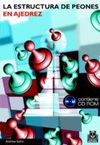 la estructura de peones en ajedrez (incluye cd-rom)-andrew soltis-9788480198424