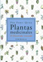 plantas medicinales: el dioscorides renovado-pio font quer-9788483072424