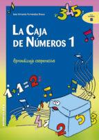 la caja de numeros 1: aprendizaje cooperativo-jose a. fernandez bravo-9788483167724