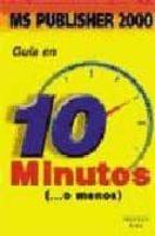 guia en 10 minutos microsoft publisher 2000-9788483221624