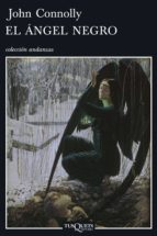 el angel negro (serie charlie parker 5)-john connolly-9788483830024