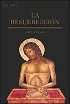 la resurreccion geza vermes 9788484329824