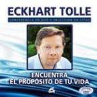 encuentra el proposito de tu vida (conferencia en dvd y seleccion de citas) eckhart tolle 9788484453024