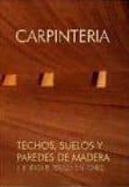 carpinteria ii: techos, suelos y paredes de madera-j. enrique peraza sanchez-9788487381324