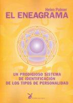 el eneagrama: un prodigioso sistema de identificacion de los tipo s de personalidad (12ª ed.) helen palmer 9788487403224