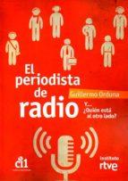 el periodista de radio-guillermo orduña-9788488788924