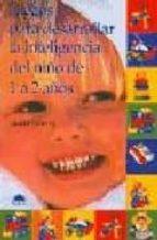 juegos para desarrollar la inteligencia del niño de 1 a 2 años jackie silberg 9788489920224