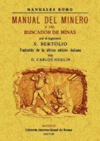 manual del minero y del buscador de minas (edicion facsimil) s. bertolio 9788490012024