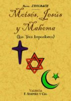 moisés, jesús y mahoma (los tres impostores) baron d holbach 9788490014424