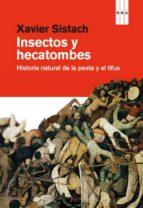 insectos y hecatombes-xavier sistach-9788490063224