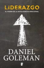 liderazgo. el poder de la inteligencia emocional (ebook)-daniel goleman-9788490194324