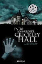 entre los muros de crickley hall-james herbert-9788490321324