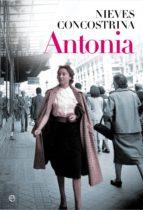 antonia (ebook)-nieves concostrina-9788490602324