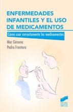 enfermedades infantiles y el uso de medicamentos (ebook) mar gimeno pedro frontera 9788490777824