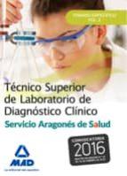 técnico superior de laboratorio de diagnóstico clínico del servicio aragonés de salud. temario específico volumen 2 9788490937624
