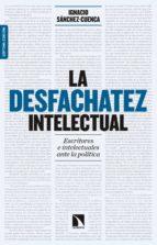 la desfachatez intelectual (ebook)-ignacio sanchez-cuenca rodriguez-9788490972724