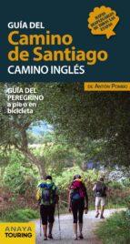 guia del camino de santiago: camino ingles: guia del peregrino a pie o en bicicleta-anton pombo rodriguez-9788491581024