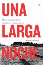 una larga noche (ebook)-andrea pitzer-9788491643524
