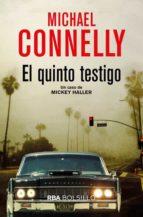 el quinto testigo (serie mickey haller 4)-michael connelly-9788491870524