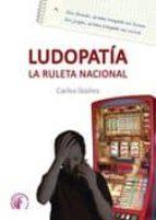 ludopatia. la ruleta nacional carlos ibañez 9788492629824