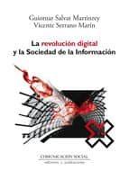 la revolucion digital y la sociedad de la informacion-guiomar salvat martinrey-9788492860524