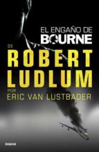(pe) el engaño de bourne robert ludlum 9788492915224