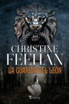 la guarida del leon-christine feehan-9788492916924