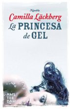 la princesa de gel (ebook)-camilla lackberg-9788492941124