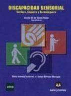 discapacidad sensorial: sordera, ceguera, sordoceguera-josefa gil de gomez rubio-9788492948024