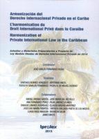 armonizacion del derecho internacional privado en el caribe-jose carlos fernandez rozas-9788494105524