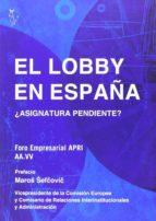 el lobby en españa: asignatura pendiente 9788494168024